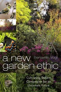 A New Garden Ethic book cover