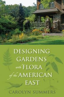 Designing Gardens with Flora of the American East book cover