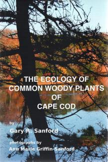 The Ecology of Common Woody Plants of Cape Cod book cover